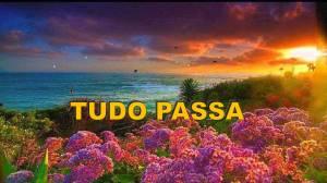 TUDO PASSA